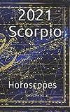 2021 Scorpio: Horoscopes