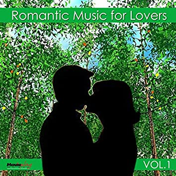 Romantic Music for Lovers, Vol. 1