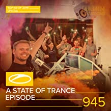 A State Of Trance (ASOT 945) (Tune Of The Year Top 10)