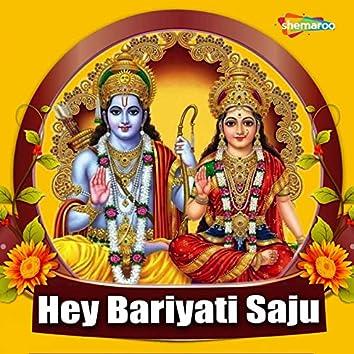 Hey Bariyati Saju