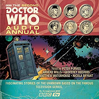 The Second Doctor Who Audio Annual                   De :                                                                                                                                 BBC Audio                               Lu par :                                                                                                                                 Nicola Bryant,                                                                                        Matthew Waterhouse,                                                                                        Geoffrey Beevers,                   and others                 Durée : 2 h et 16 min     Pas de notations     Global 0,0