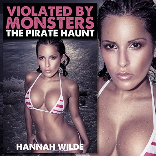 Violated by Monsters: The Pirate Haunt cover art