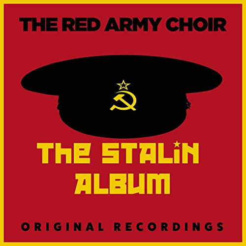 The Stalin Album by The Red Army Choir on Amazon Music