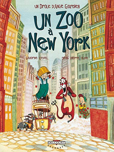 Un drôle d'ange gardien T02: Un zoo à New York