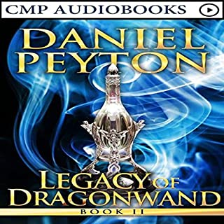Legacy of Dragonwand: Book 2     Legacy of Dragonwand Trilogy, Book 2              By:                                                                                                                                 Daniel Peyton                               Narrated by:                                                                                                                                 Austin Freeman                      Length: 4 hrs and 27 mins     6 ratings     Overall 3.7