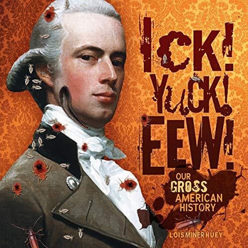 Ick! Yuck! Eew! cover art