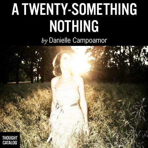 A Twenty-Something Nothing audiobook cover art