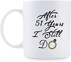 51st Anniversary Gifts - 51st Wedding Anniversary Gifts for Couple, 51 Year Anniversary Gifts 11oz Funny Coffee Mug for Couples, Husband, Hubby, Wife, Wifey, Her, Him, I Still Do