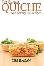 The Ultimate Quiche & Savory Pie Recipes