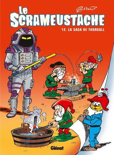 Le Scrameustache - Tome 12 : La saga de Thorgull