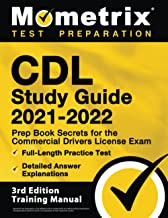 CDL Study Guide 2021-2022: Prep Book Secrets for the Commercial Drivers License Exam, Full-Length Practice Test, Detailed ...