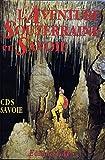 L'Aventure souterraine en Savoie