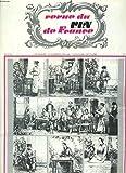 REVUE DU VIN DE FRANCE N°276, NOV.-DEC. 1979. LA RECOLTE 1979. EVOLUTION DU MILLESIME 1971/ BUREAU NATIONAL INTERPROFESSIONNEL DU COGNAC/ DES COTEAUX DU LAYON, DES VINS RETRO par LE SACAVIN DE SERVICE/ CHAMPAGNE DE L'HOMME ET DU TERROIR / ...