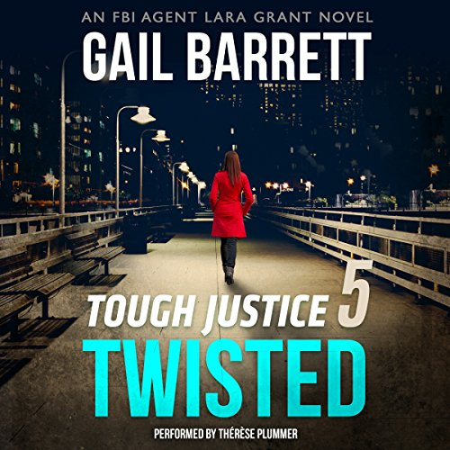 Tough Justice: Twisted (Part 5 of 8) audiobook cover art