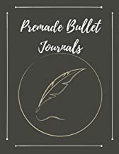 Premade Bullet Journals: The Complete Book of Lettering and Design A Step-by-Step Manual (hand lettering practice sheets) Materials and Instruction ... Script Copperplate Calligraphy from A to Z