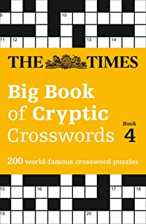 The Times Big Book of Cryptic Crosswords 4: 200 World-Famous Crossword Puzzles
