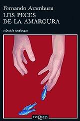 Los peces de la amargura (Andanzas) (Spanish Edition) Format Kindle