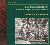 Lassus & Palestrina: Motetti