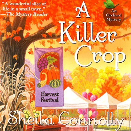 A Killer Crop     An Orchard Mystery              By:                                                                                                                                 Sheila Connolly                               Narrated by:                                                                                                                                 Robin Miles                      Length: 10 hrs and 3 mins     Not rated yet     Overall 0.0