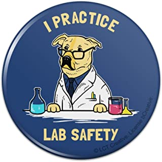 I Practice Lab Safety Labrador Funny Pinback Button Pin - 1