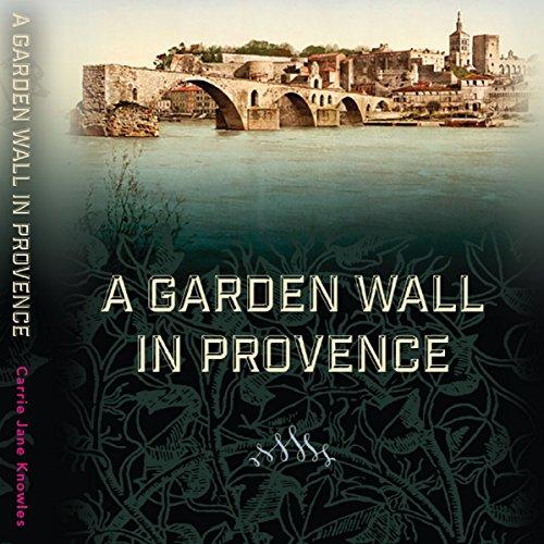 A Garden Wall in Provence cover art