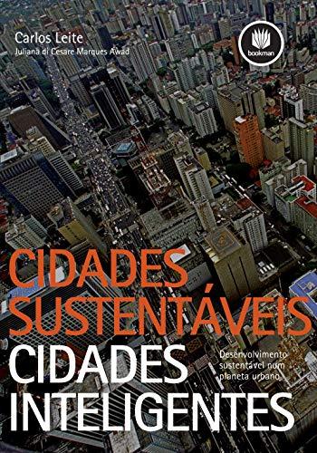 Cidades Sustentáveis, Cidades Inteligentes: Desenvolvimento Sustentável num Planeta Urbano
