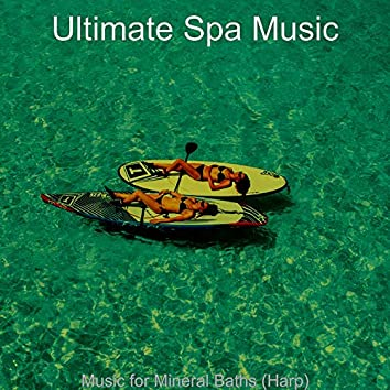 Music for Mineral Baths (Harp)