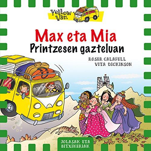 Max eta Mia Printzesen gazteluan: 58 (Yellow Van)