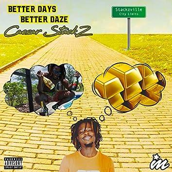Better Days, Better Daze