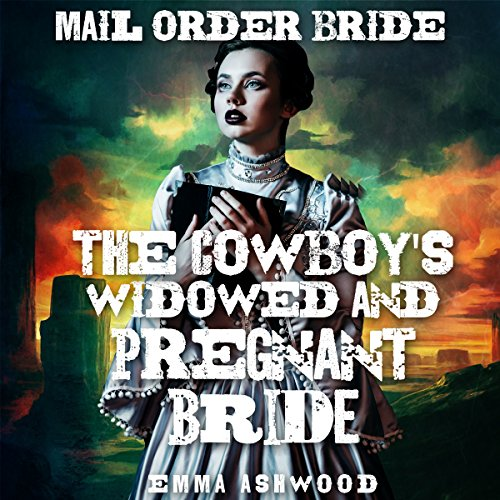 The Cowboy's Widowed and Pregnant Bride audiobook cover art