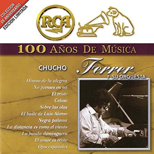 Chucho Ferrer Y Su Orquesta