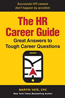 The HR Career Guide: Great Answers to Tough Career Questions