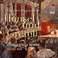 Humperdinck: Hansel & Gretel a Fairyt
