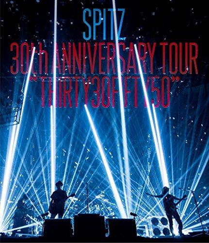 SPITZ 30th ANNIVERSARY TOUR THIRTY30FIFTY50  [BLU-RAY]