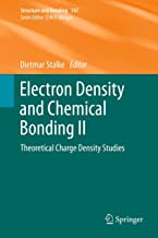 Electron Density and Chemical Bonding II: Theoretical Charge Density Studies (Structure and Bonding Book 147)