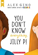 You Don't Know Everything, Jilly P! (Scholastic Gold)