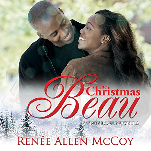 The Christmas Beau Audiobook By Renee Allen McCoy cover art