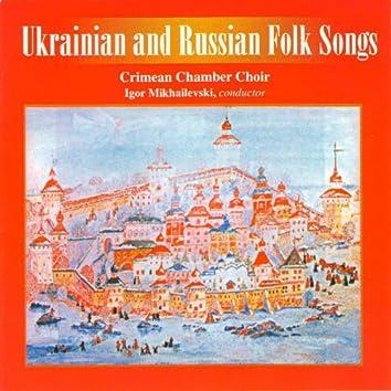 Ukrainian and Russian Folk Songs