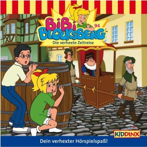 Die verhexte Zeitreise (Bibi Blocksberg 94) audiobook cover art
