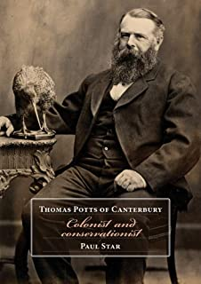 Thomas Potts of Canterbury: Colonist and conservationist