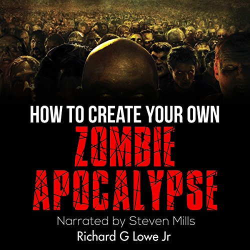 How to Create Your Own Zombie Apocalypse cover art