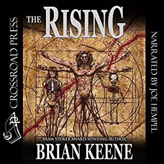 The Rising                   By:                                                                                                                                 Brian Keene                               Narrated by:                                                                                                                                 Joe Hempel                      Length: 11 hrs and 16 mins     150 ratings     Overall 4.1