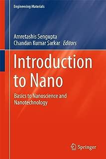 Introduction to Nano: Basics to Nanoscience and Nanotechnology (Engineering Materials)