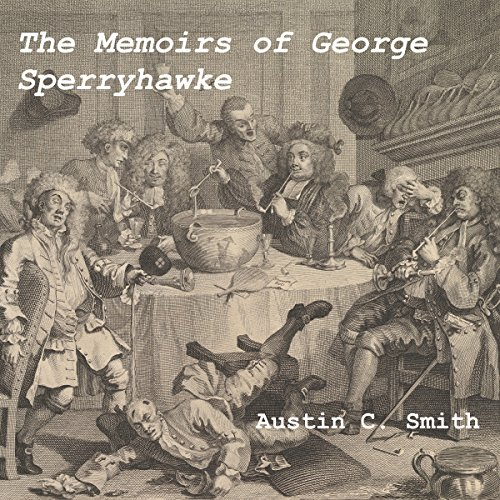 The Memoirs of George Sperryhawke audiobook cover art