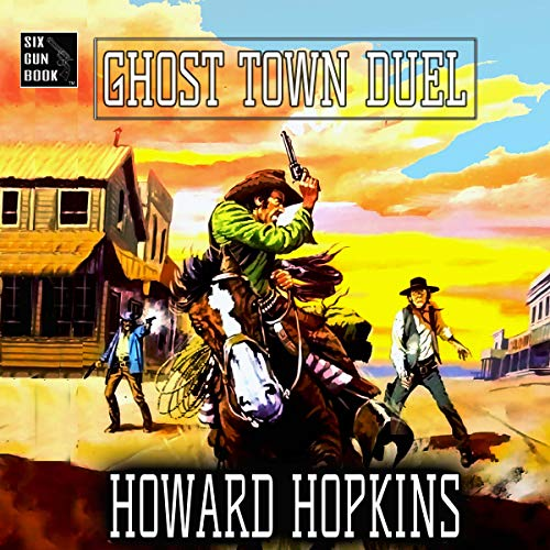 Ghost Town Duel audiobook cover art