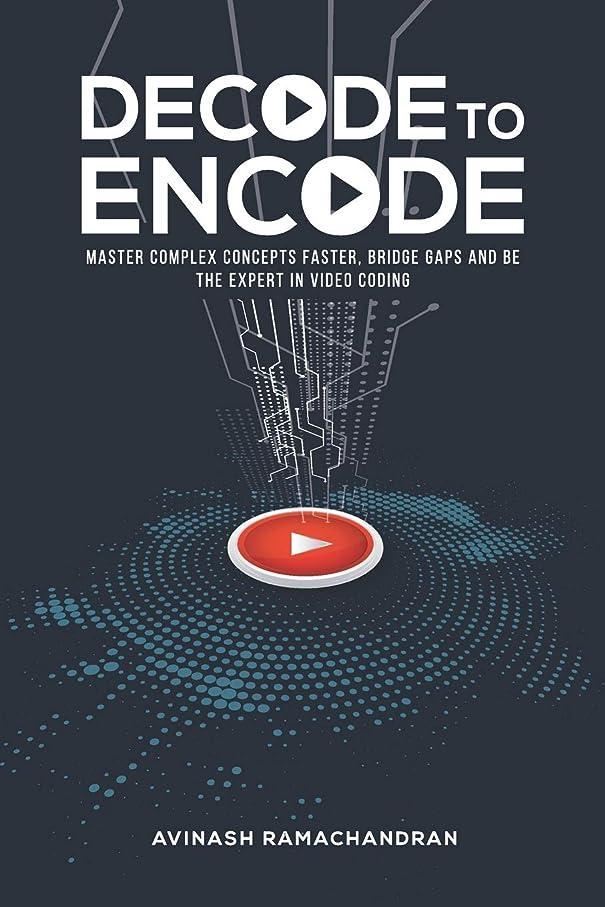 準備ができて接地氷Decode to Encode: Master Complex Concepts Faster, Bridge Gaps and Be the Expert in Video Coding