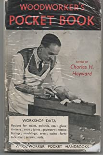 The woodworker's pocket book: Recipes, materials, fittings, tools, geometry woodwor ing data