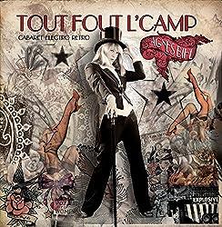 Tout Fout l'Camp (Cabaret Électro Rétro)