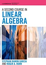 A Second Course in Linear Algebra (Cambridge Mathematical Textbooks)