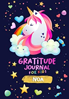 Gratitude Journal for Kids Noa: A Unicorn Journal to Teach Children to Practice Gratitude and Mindfulness / Personalised Children's book